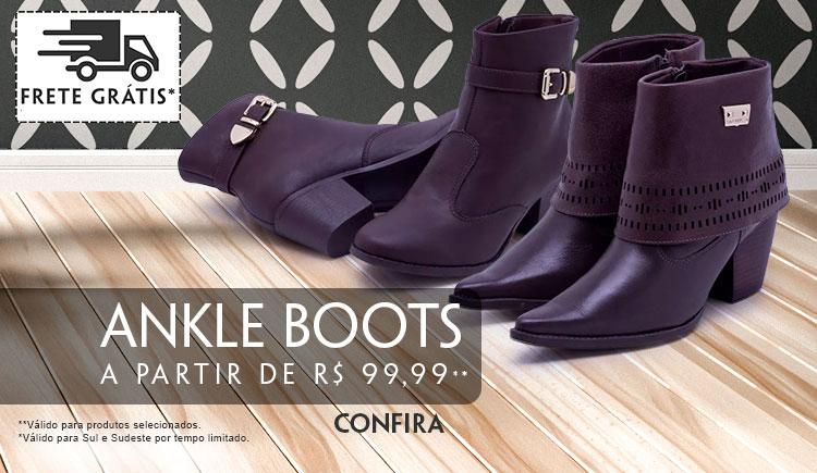 Ankle Boots a partir de R$ 99,99* com FRETE GRÁTIS**  *Válido para produtos selecionados. **Válido para Sul e Sudeste por tempo limitado.