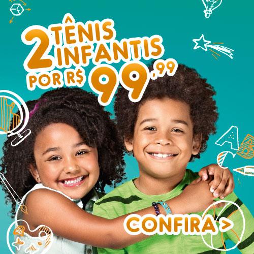 2 Tênis Infantis por R$ 99,99